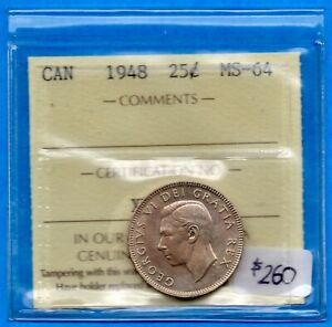 CANADA 1948 25 CENTS TWENTY FIVE CENT SILVER COIN   ICCS MS 64