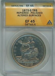 1875 S ANACS EF45 DETAILS TRADE DOLLAR $1 SILVER  XF 1875 S EF45 DETAILS