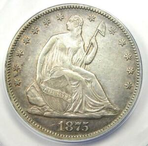 1875 SEATED LIBERTY HALF DOLLAR 50C   CERTIFIED ANACS AU50 DETAILS    COIN