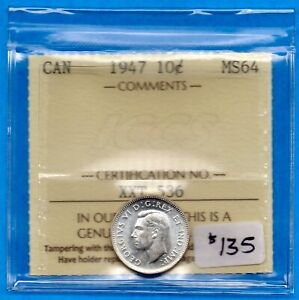 CANADA 1947 10 CENTS TEN CENT SILVER COIN   ICCS MS 64