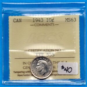 CANADA 1943 10 CENTS TEN CENT SILVER COIN   ICCS MS 63