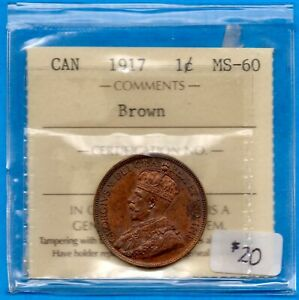 CANADA 1917 1 CENT ONE LARGE CENT COIN   ICCS MS 60 BROWN