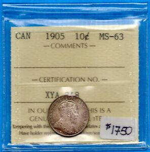 CANADA 1905 10 CENTS TEN CENT SILVER COIN   ICCS MS 63