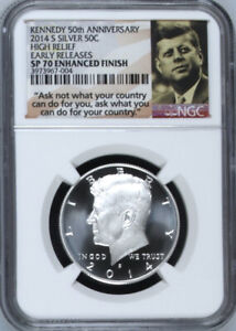2014 S KENNEDY HALF DOLLAR SP70 NGC CERTIFIED SILVER HIGH RELIEF 50 ANNIVERSARY