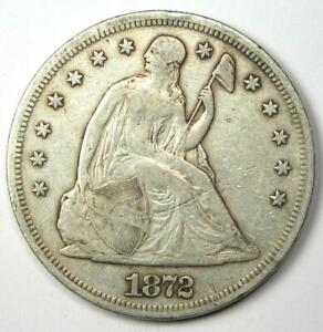 1872 SEATED LIBERTY SILVER DOLLAR $1   CHOICE VF / XF DETAILS   EARLY COIN