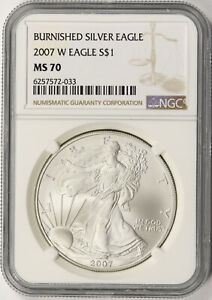 2007 W $1 BURNISHED AMERICAN SILVER EAGLE NGC MS70