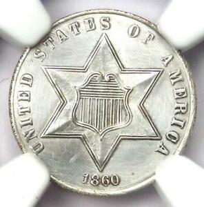 1860 THREE CENT SILVER COIN 3CS   CERTIFIED NGC UNC DETAILS  MS     COIN