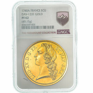 Click now to see the BUY IT NOW Price! [475196] COIN FRANCE LOUIS XV ECU 1740 PARIS NGC PF62 MS 60 62  GOLD