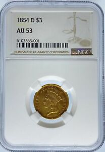 Click now to see the BUY IT NOW Price! 1854 D $3 PRINCESS AU53 NGC  PA6103365001