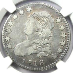 1818 CAPPED BUST QUARTER 25C   NGC VF DETAILS    EARLY DATE CERTIFIED COIN