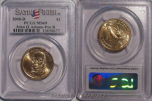 Click now to see the BUY IT NOW Price! 2008 D JOHN QUINCY ADAMS PRESIDENTIAL DOLLAR $1 PCGS MS69  SATIN  POSITION B
