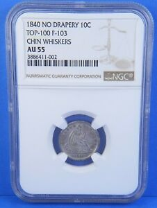 Click now to see the BUY IT NOW Price! 1840 NO DRAPERY AU55 CHIN WHISKERS SEATED LIBERTY DIME NGC CERTIFIED SILVER COIN