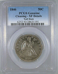 1846 TALL DATE SEATED LIBERTY HALF DOLLAR XF DETAILS PCGS CERTIFIED