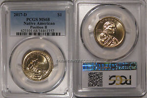 Click now to see the BUY IT NOW Price! 2017 D NATIVE SACAGAWEA DOLLAR $1 PCGS MS68 POSITION B PCGS POP 7/0