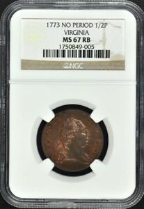 Click now to see the BUY IT NOW Price! 1773 NO PERIOD VIRGINIA COLONIAL 1/2P NGC MS67RB FINEST KNOWN POP 1