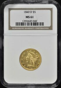 Click now to see the BUY IT NOW Price! 1840 D HALF EAGLE DAHLONEGA NO MOTTO $5 NGC MS61 TALL D