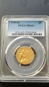 1909 D PCGS HALF EAGLE $5 GOLD INDIAN PCGS MS 62  PLUS  NICE