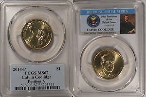 Click now to see the BUY IT NOW Price! 2014 P CALVIN COOLIDGE PRESIDENTIAL DOLLAR $1 PCGS MS67 POSITION A