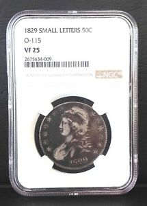 1829 50C CAPPED BUST SILVER HALF DOLLAR O 115 NGC VF25 SMALL LETTERS
