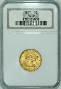 1897 NGC MS64 $5 GOLD NO MOTTO HALF EAGLE NICE COIN W/ GOOD LUSTER & EYE APPEAL