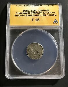 Click now to see the BUY IT NOW Price! 1051 1157 AR DIRHAM GHAZNAVID DYNASTY KHUSRAW SHAWTO BAHRANHAH ANACS F 15