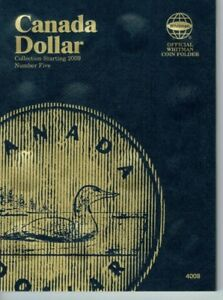 NEW WHITMAN CANADIAN DOLLAR FOLDER 5 FOR ALL LOONIE $'S STARTING FROM 2009