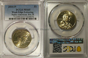 Click now to see the BUY IT NOW Price! 2016 P NATIVE SACAGAWEA DOLLAR WEAK EDGE LETTERING PCGS MS65 POSITION B ERROR