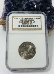 2000 P 25C  VIRGINIA STRUCK 15  OFF CENTER MINT ERROR MS65