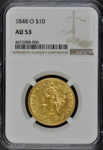 Click now to see the BUY IT NOW Price! 1848 O EAGLE   NO MOTTO $10 NGC AU53