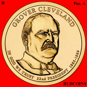 2012 D PRESIDENT GROVER CLEVELAND 1ST UNCIRCULATED PRESIDENTIAL DOLLAR POS. A