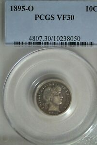 1895 O BARBER DIME PCGS VF30   KEY TO THE SET     GREAT COIN