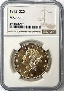 1895 $20 LIBERTY GOLD DOUBLE EAGLE NGC MS63 PL  PROOF LIKE  BRILLIANT AND FLASHY