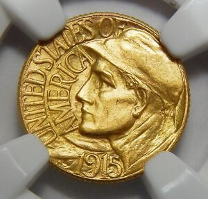 1915 S NGC MS65 PANAMA PACIFIC GOLD DOLLAR COMMEMORATIVE