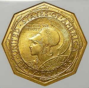 Click now to see the BUY IT NOW Price! 1915 S NGC MS65 OCTAGONAL PANAMA PACIFIC $50 GOLD COMMEMORATIVE