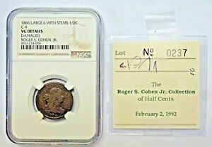 1806 HALF CENT LARGE 6 W/STEMS B4/C4 R1 NGC VG DETAILS DAMAGED ROTATED REV ERROR