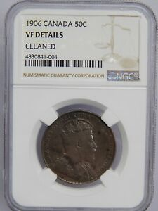 1906 CANADA SILVER 50 CENTS NGC VF DETAILS