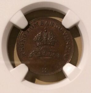 1822M ITALY LOMBARDY VENETIA ONE CENTESIMO NGC MS 63 BN   4 IN HIGHER GRADES