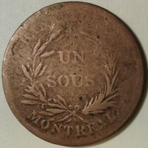 1836 LOWER CANADA BANK OF MONTREAL UN SOUS  MISSPELLED 'SOU'  TOKEN   CULL