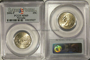 Click now to see the BUY IT NOW Price! 2006 P NEVADA STATE QUARTER 25C PCGS MS69 SATIN FINISH