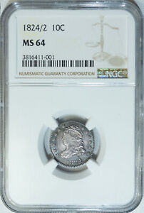 1824/2 NGC MS64 PQ CAPPED BUST DIME A CLEAN SUPER LUSTROUS ORIGINALLY TONED GEM