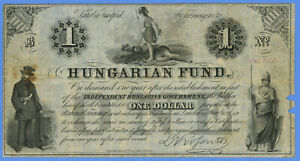 1852 HUNGARIAN FUND $1DOLLAR   INDEPENDENT HUNGARIAN GOVERNMENT
