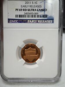 2011 S  1C  NGC.  EARLY RELEASE PF 69 RD ULTRA CAMEO  3069