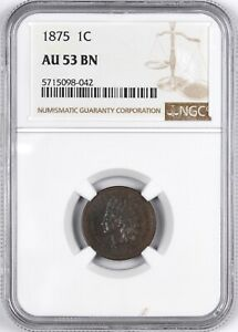 1875 INDIAN HEAD ONE CENT COPPER 1C   NGC AU53 BN