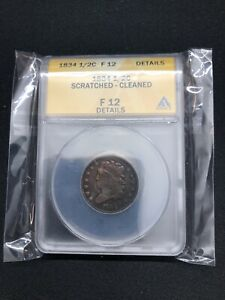 1834 HALF CENT. ANACS F 12 SCRATCHED CLEANED