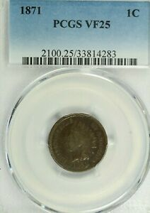 1871 INDIAN CENT : PCGS VF25
