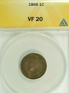 1866 INDIAN CENT : CERTFIED ANACS VF20