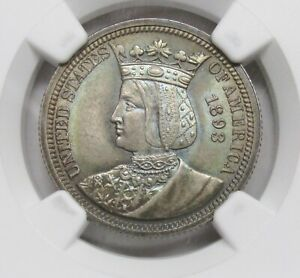 1893 ISABELLA QUARTER COMMEMORATIVE NGC MS 65 TONED