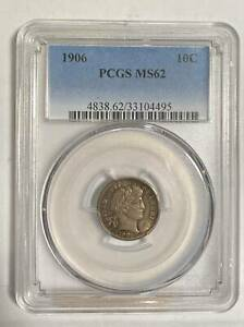 DIMES BARBER OR LIBERTY HEAD 1906 P PCGS MS 62