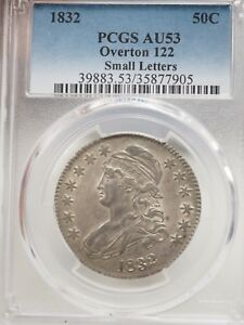 1832 PCGS AU53 SMALL LETTERS CAPPED BUST HALF DOLLAR OVERTON 122