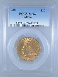 1908 $10 INDIAN GOLD EAGLE WITH MOTTO MS 62 PCGS
